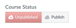 Course status toggle allows you to choose between publish or unpublish